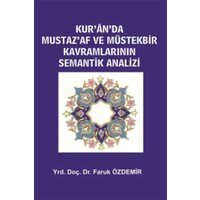 Kur'an'da Mustaz'Af ve Müstekbir Kavramlarının Semantik Analizi