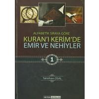 Kuran'ı Kerim'de Emir ve Nekiyler (3 Cilt Takım)