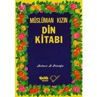 Müslüman Kızın Din Kitabı