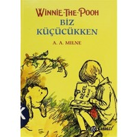 Winnie The Pooh Biz Küçükken