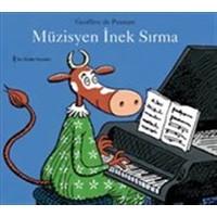 Müzisyen İnek Sırma - Geoffroy de Pennart