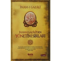 İmam-ı Gazali'den Yönetim Sırları