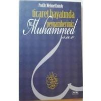 Ticaret Hayatında Peygamberimiz Hz. Muhammed (s.a.v)