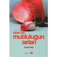 İslam'da Mutluluğun Sırları