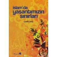 İslam'da Yaşantımızın Sınırları