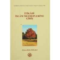 İtikadi İslam Mezheplerine Giriş