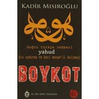Doğru Türkçe Rehberi Yahud Bin Uydurma ve Batı Menşe'li Kelimeyi Boykot - Kadir Mısıroğlu