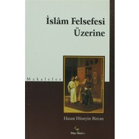 İslam Felsefesi Üzerine;Makaleler