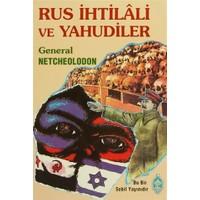 Rus İhtilali ve Yahudiler - general netcheolodon