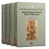 Rasulü Ekrem Söyledi İşiten Türk Oldu (4 Kitap Takım)
