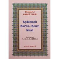 Açıklamalı Kur'an-ı Kerim Meali -(Kod:045)