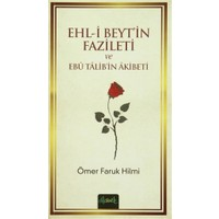 Ehl-i Beyt'in Fazileti ve Ebu Talib'in Akibeti