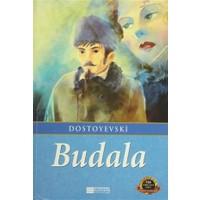 Budala - Fyodor Mihayloviç Dostoyevski