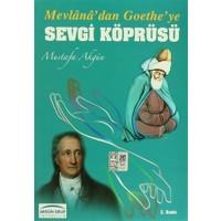 Mevlana'dan Goethe'ye Sevgi Köprüsü