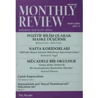 Monthly Review Bağımsız Sosyalist Dergi Sayı: 3 / Mart 2006