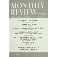 Monthly Review Bağımsız Sosyalist Dergi Sayı: 6 / Haziran 2006