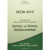 Seçim 2015 - Sayısal ve Siyasal Değerlendirme