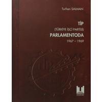 TİP (Türkiye İşçi Partisi) Parlamentoda 4. Cilt