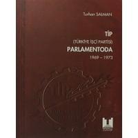 TİP (Türkiye İşçi Partisi) Parlamentoda 5. Cilt