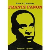 Frantz Fanon Eleştirel Biyografik İnceleme