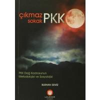 Çıkmaz Sokak PKK