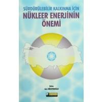 Sürdürülebilir Kalkınma İçin Nükleer Enerjinin Önemi
