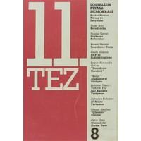 11. Tez Kitap Dizisi Sayı: 8 - Sosyalizm Piyasa Demokrasi