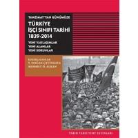 Tanzimat'tan Günümüze Türkiye İşçi Sınıfı Tarihi 1839-2014