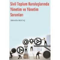 Sivil Toplum Kuruluşlarında Yönetim ve Yönetim Sorunları