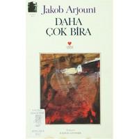 Daha Çok Bira - Jakop Arjouni