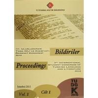 3. Uluslararası Türk Dili ve Edebiyatı Öğrenci Kongresi 2010 : Bildiriler (Cilt-1)