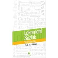 Lokomotif Sözlük : Kelimelerin Dili
