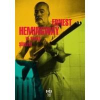 Ernest Hemingway ve Savaş Şiirleri