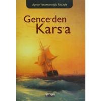 Gence'den Kars'a