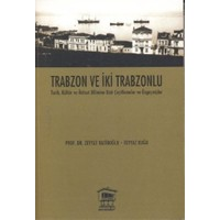 Trabzon ve İki Trabzonlu