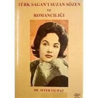 Türk Sagan'ı Suzan Sözen ve Romancılığı