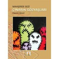 Mahşerde Gezi : Çınarın Gözyaşları