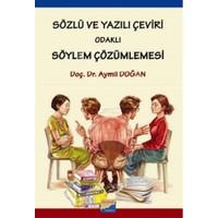 Sözlü ve Yazılı Çeviri Odaklı Söylem Çözümlemesi - Aymil Doğan