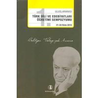 1. Uluslararası Türk Dili ve Edebiyatları Öğretimi Sempozyumu 21 - 24 Ekim 2010