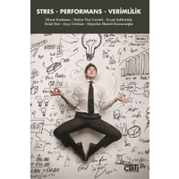 Stres - Performans - Verimlilik