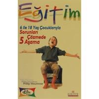 6 ile 18 Yaş Çocuklarıyla Sorunları Çözmede 5 Aşama