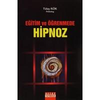 Eğitim ve Öğretimde Hipnoz