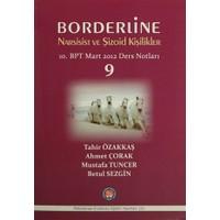 Borderline Narsisist ve Şizoid Kişilikler