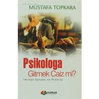 Psikologa Gitmek Caiz mi ?