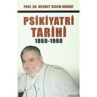Psikiyatri Tarihi 1860-1960