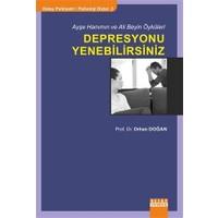 Ayşe Hanımın ve Ali Beyin Öyküleri: Depresyonu Yenebilirsiniz