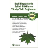 Evcil Hayvanlarda Zehirli Bitkiler ve Türkiye'deki Dağılımları