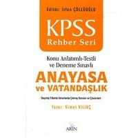 KPSS Rehber Seri Anayasa ve Vatandaşlık / Konu Anlatımlı -Testli ve Deneme Sınavlı