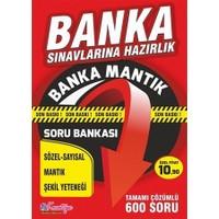 Banka Sınavlarına Hazırlık Banka Mantık Soru Bankası