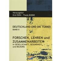 Deutschland und Die Türkei Band 2 Forschen Lehren und Zusammenarbeiten